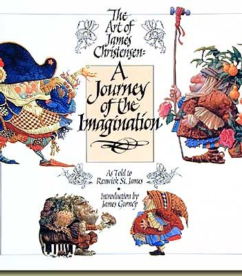 The Art of James Christensen, A Journey of the Imagination book
